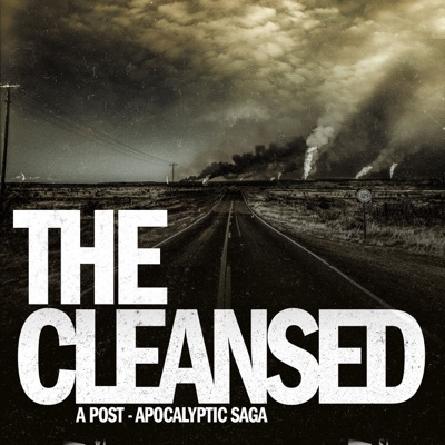 The Cleansed: A Post-Apocalyptic Saga:Fred Greenhalgh