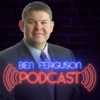 The Ben Ferguson Podcast