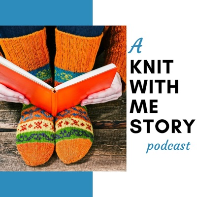 A Knit With Me Story