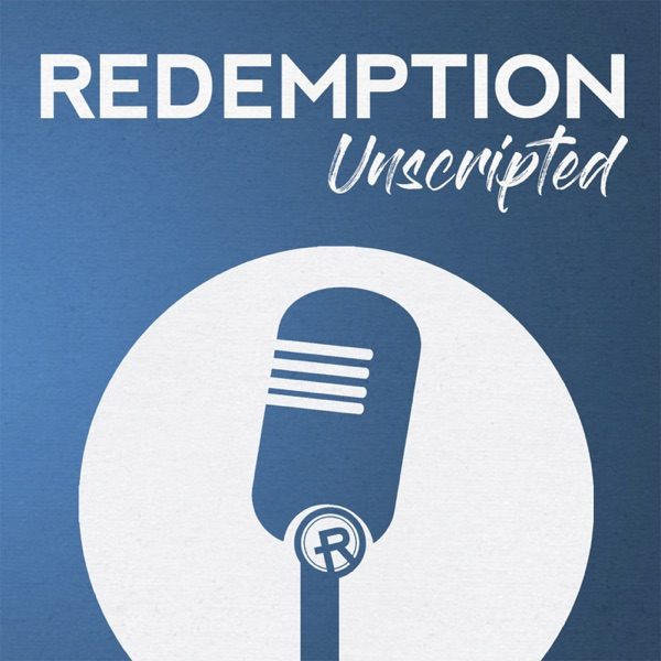 Redemption Unscripted