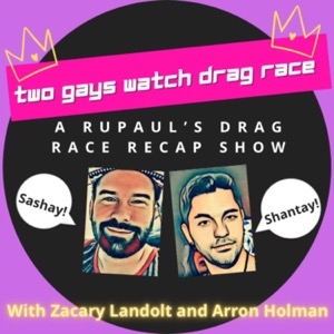 Two Gays Watch Drag Race