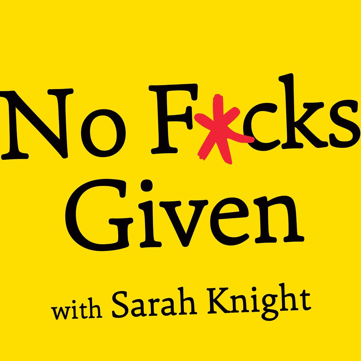 No F*cks Given Podcast