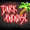 Dark Paradise artwork