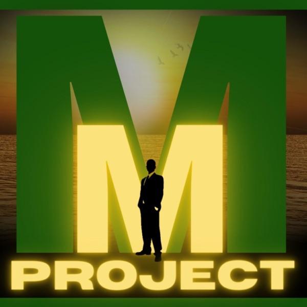 M.A.D.E. MEN PROJECT