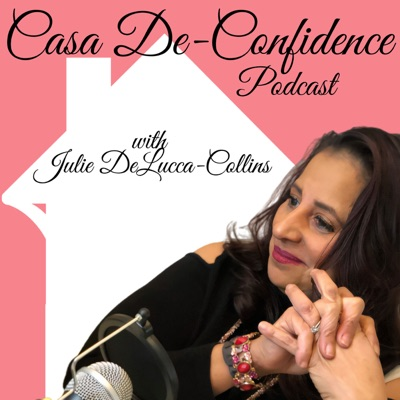 Casa DeConfidence Podcast