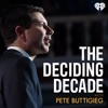 The Deciding Decade with Pete Buttigieg
