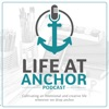 Life at Anchor Podcast artwork