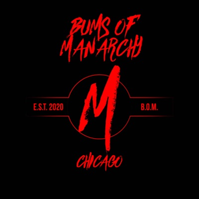 Bums of Manarchy