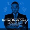Getting Deals Done with Patrick A. Howell artwork