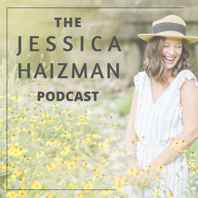 The Jessica Haizman Podcast:Jessica Haizman