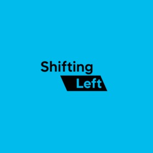 Shifting Left