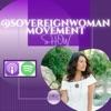 Sovereign Woman Movement Show  artwork