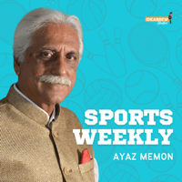 Sports Weekly with Ayaz Memon