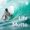 Life Motto artwork