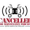 Cancelled for Maintenance  artwork