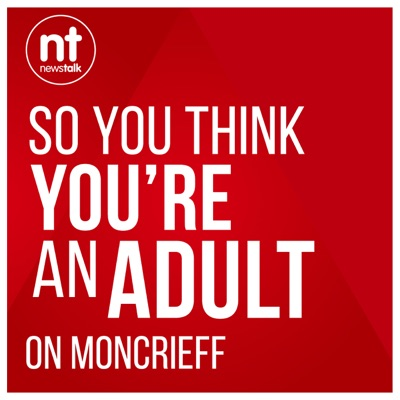 So You Think You're an Adult:Newstalk