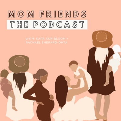 Mom Friends:Mom Friends