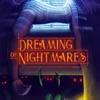 Dreaming of Nightmares artwork