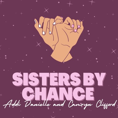 Sisters By Chance Podcast:Coast Road Managment
