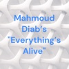 "Mahmoud Diab's ""Everything's Alive"" artwork"