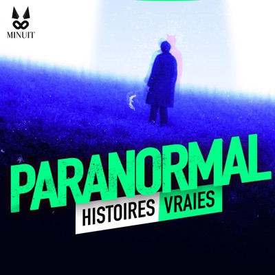 Paranormal - Histoires Vraies