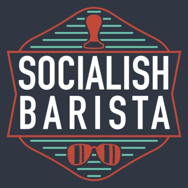 The Socialish Barista Podcast Artwork