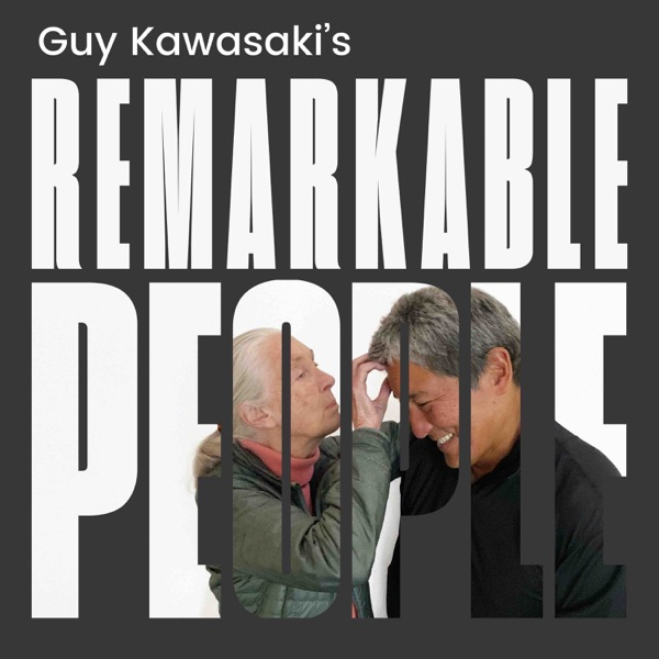 Guy Kawasaki's Remarkable People