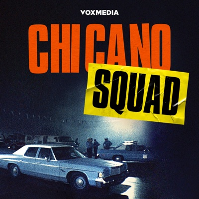 Chicano Squad:Vox Media Podcast Network