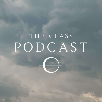 The Class Podcast:The Class