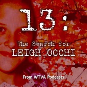 13: The Search For Leigh Occhi