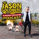The Jason Goldberg is Ruining Podcasting Podcast