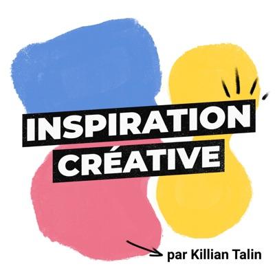 Inspiration Créative:Killian Talin