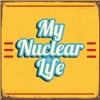 My Nuclear Life artwork
