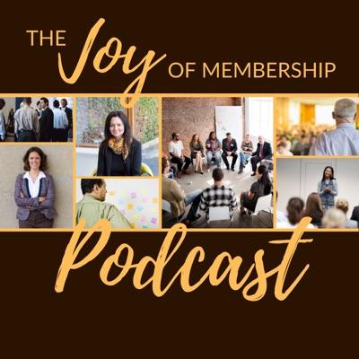 The Joy of Membership