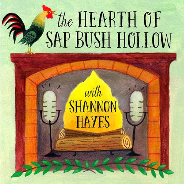 The Hearth of Sap Bush Hollow