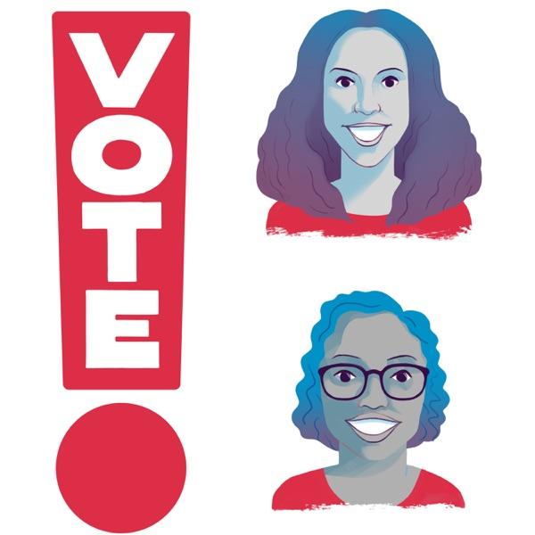 Vote! The Podcast