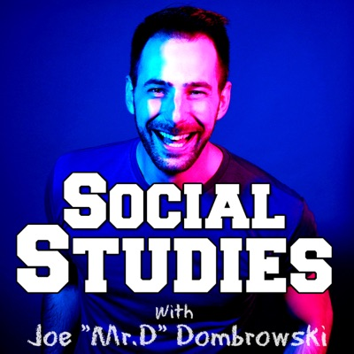 Social Studies:Joe Dombrowski