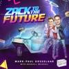 Zack to the Future