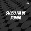 GLOBO FM DE RONDA