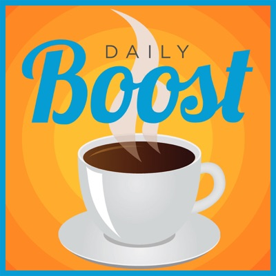 Daily Boost | Daily Coaching and Motivation:Scott Smith