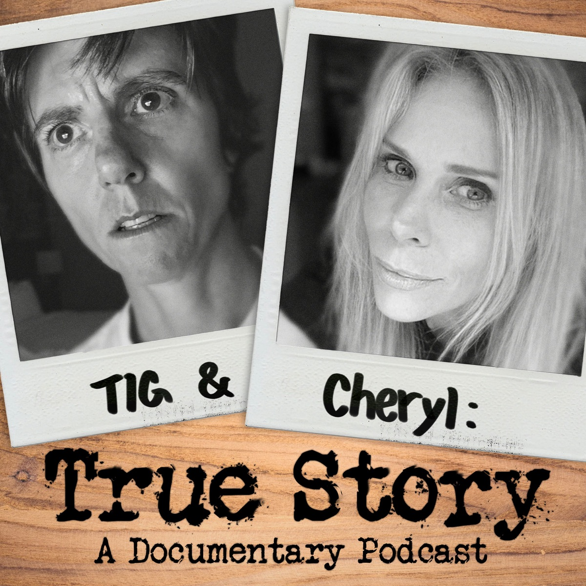Tig and Cheryl: True Story