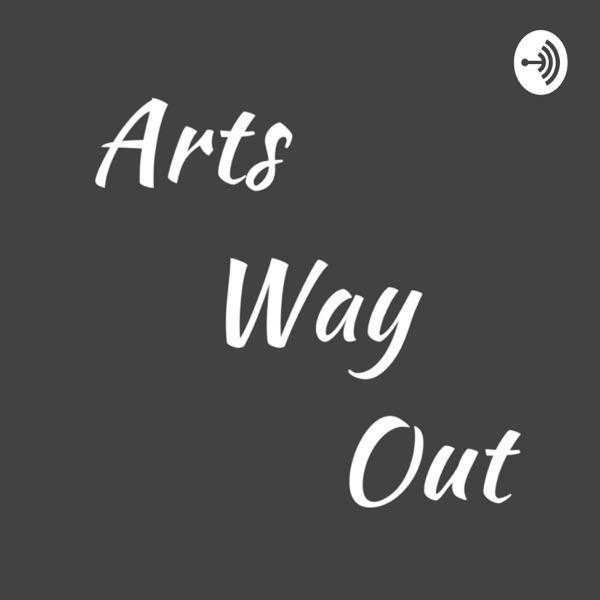 Arts Way Out