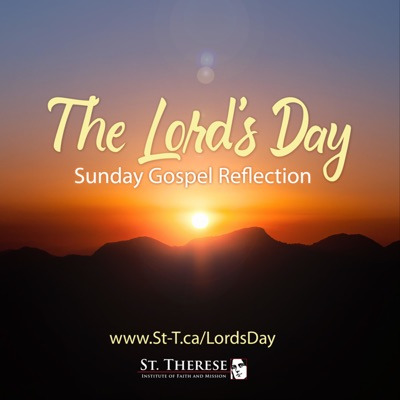 """The Lord's Day"" Sunday Gospel Reflections"