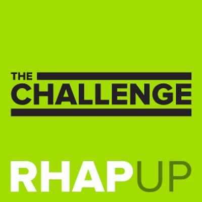 The Challenge RHAP-up | Rob has a Podcast:Challenge 36 Recaps from MTV Experts Brian Cohen and Ali Lasher