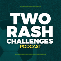 Two Rash Challenges Soccer Podcast podcast