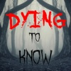 Dying To Know artwork