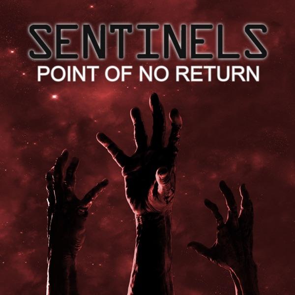 SENTINELS: POINT OF NO RETURN