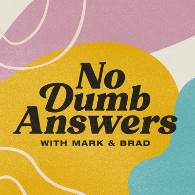 No Dumb Answers with Mark & Brad:Rooster Teeth