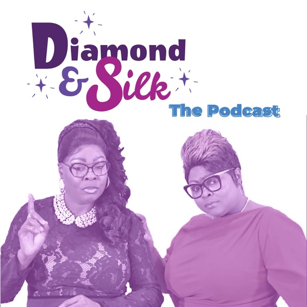 Diamond & Silk: The Podcast
