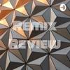 Remix Review